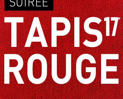 Soirée Tapis Rouge 2017