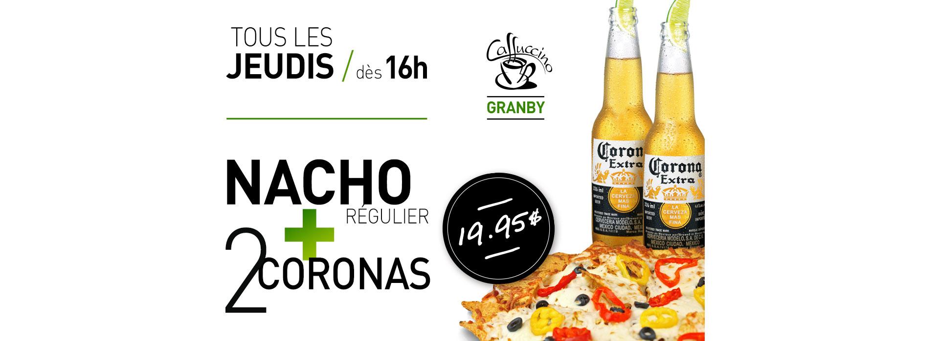 Caffuccino Granby - Jeudis Nacho et Corona