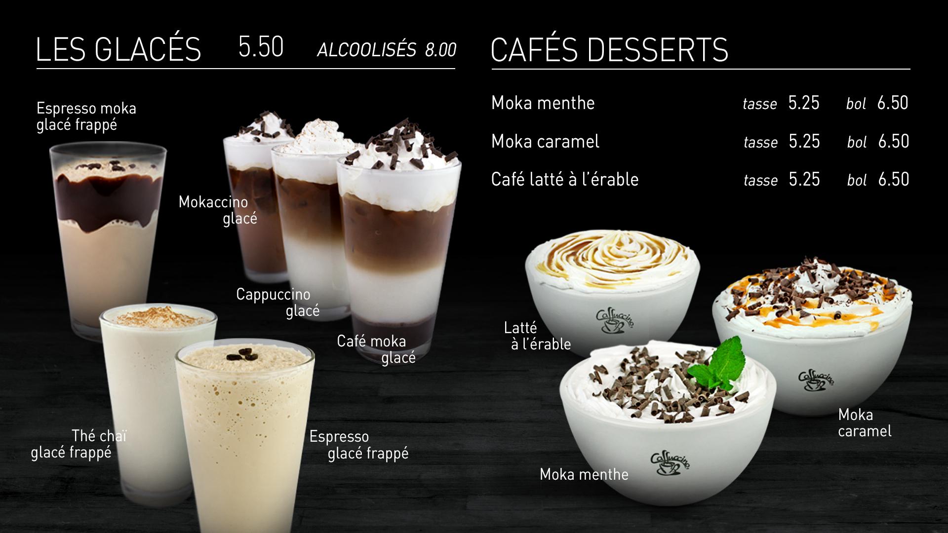 Caffuccino - Menu bistro - Cafés glacés et cafés desserts