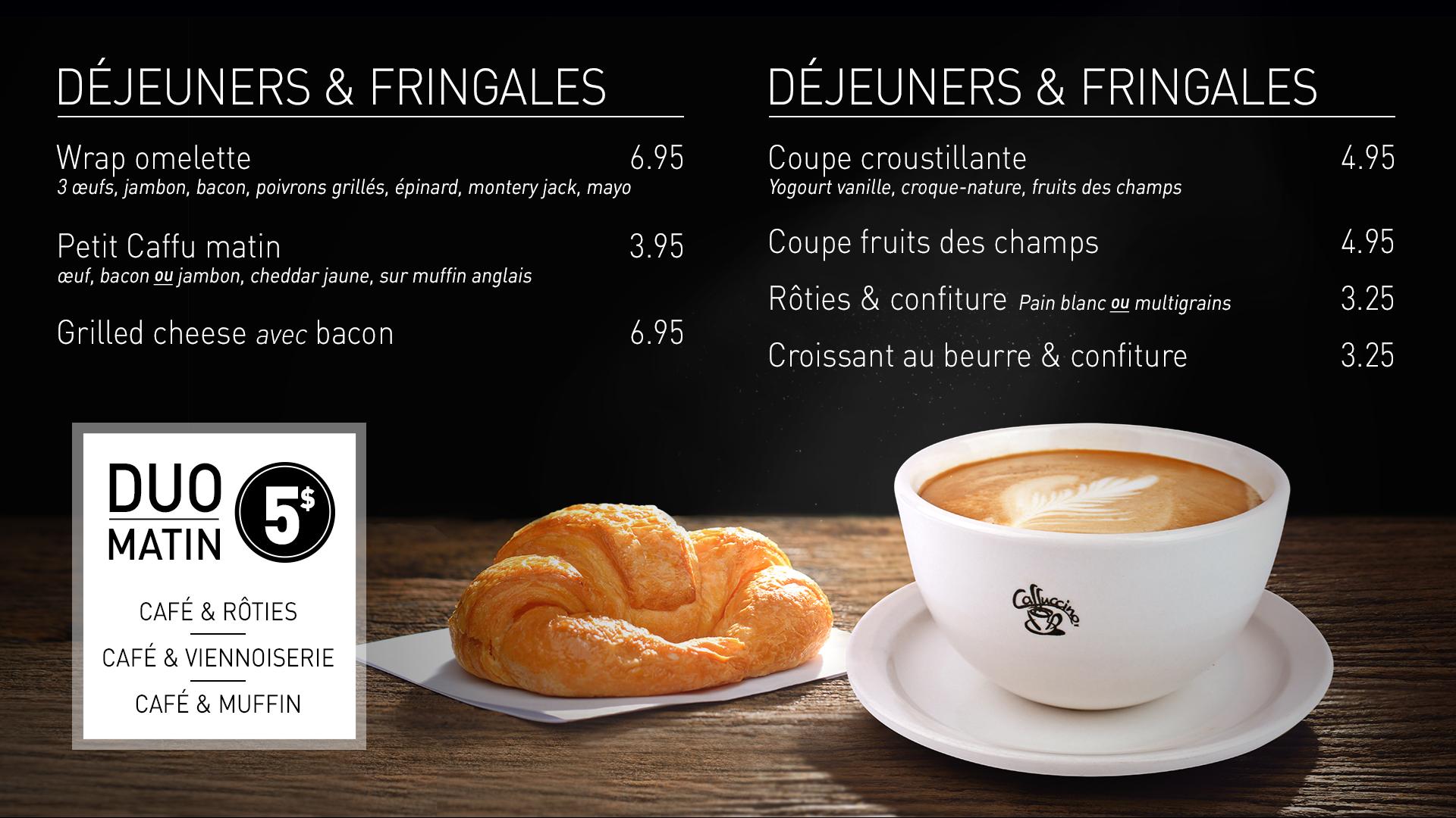Caffuccino - Menu bistro - Déjeuners & fringales